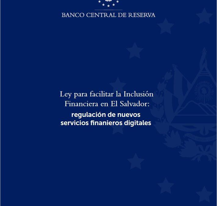 Ley para facilitar la Inclusión Financiera en El Salvador
